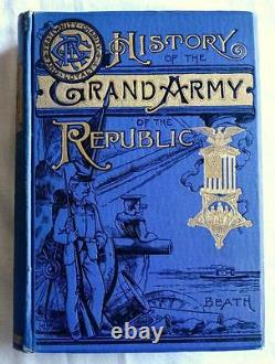 1889 History Of The Grand Army Of The Republic CIVIL War Lincoln Illustrated Vg+