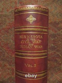 Minnesota In The CIVIL War And Indian War First Edition 1890 Leather Bound